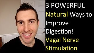 The 3 Best Natural Ways to Stimulate your Vagus Nerve to Improve Digestion