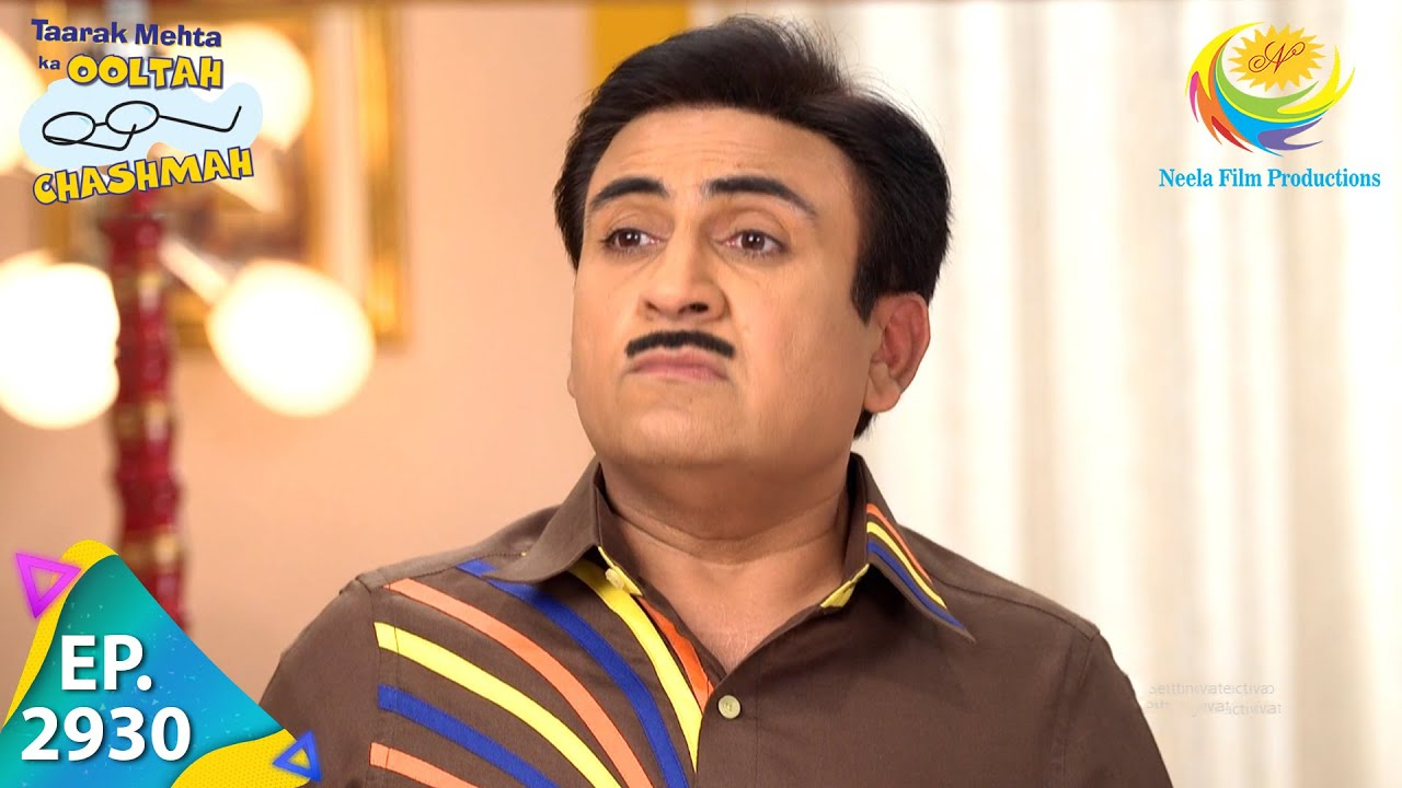 Download Taarak Mehta Ka Ooltah Chashmah - Episode 2930 - Full Episode