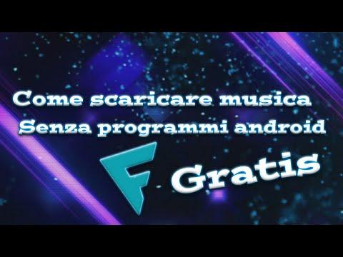 Come scaricare musica gratis senza programma android