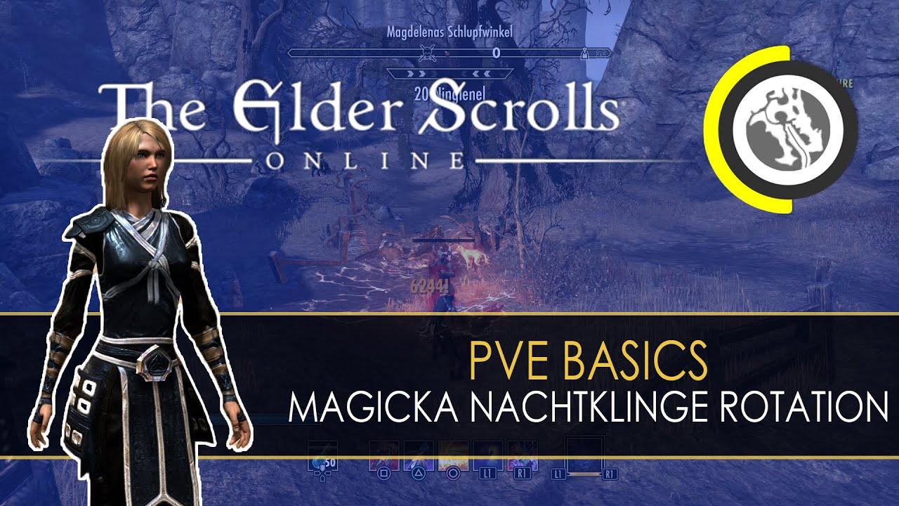 ESO - PvE Basics: Magicka Nachtklinge Skill-Rotation