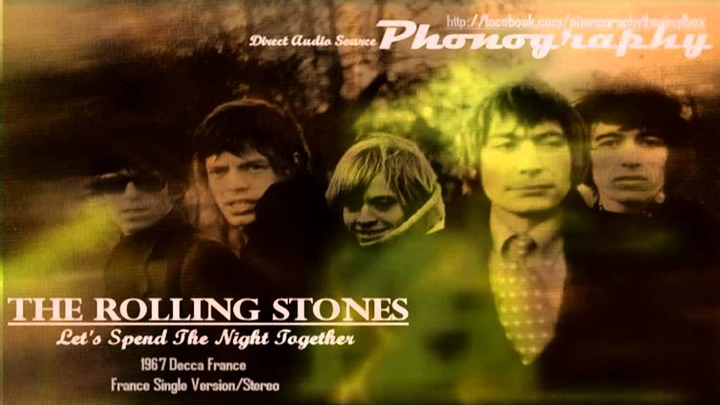 The Rolling Stones Quot Let S Spend The Night Together Quot 1967