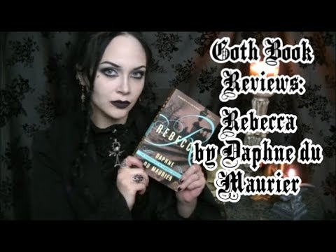 Goth Book Reviews: Rebecca by Daphne du Maurier