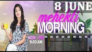 Mehekti Morning | ATV