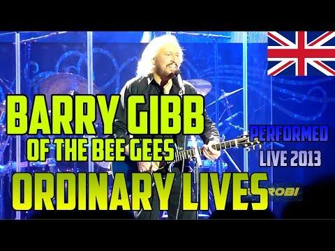 Barry Gibb - Bee Gees - Ordinary Lives - LIVE Mythology Tour @ O2 London, 03.10.2013  HD