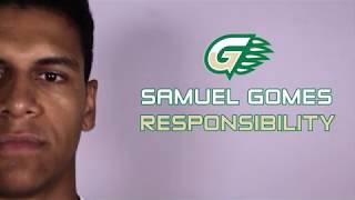 Core Values Series: Responsibility featuring Samuel Sampaio Gomes