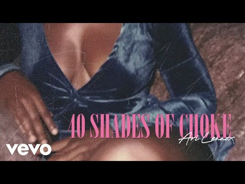 Ari Lennox – 40 Shades of Choke (Audio)