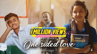 One Sided Love - Ajit Lama ||OFFICIAL MUSIC VIDEO|| 2020 FT. Ryders_Squad||