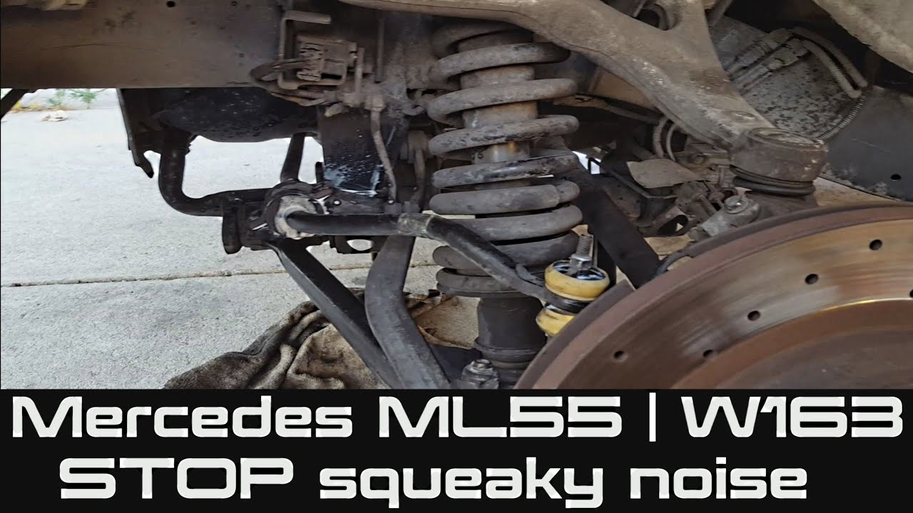 How to STOP squeaky noise | Bushings | Sway Bar on Mercedes ML55 | W163  YouTube