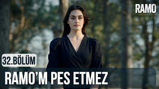 Ramo'm Pes Etmez | Ramo 32.Bölüm