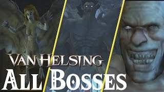 Van Helsing // All Bosses