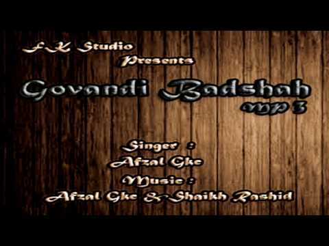 Afzal Gkc - Govandi Badshah (2017) Mp3.