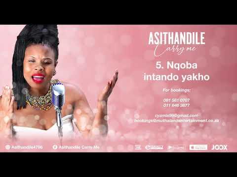 Asithandile - Nqoba Intando Yakho