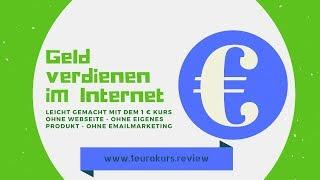 Geld verdienen im Internet  Mit 1 Euro Kurs