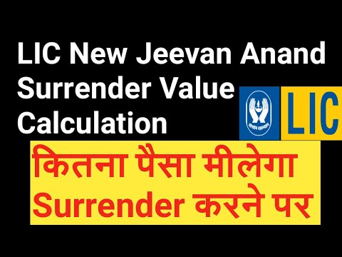 LIC New Jeevan Anand Surrender Value Calculation ...