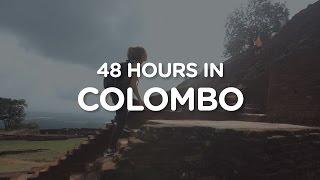 Episode 2: 48 Hours in Colombo, Sri Lanka