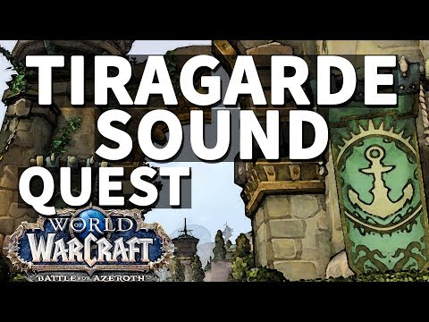 Getting Paid WoW Quest Tiragarde Sound