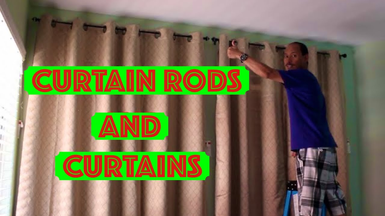 Installing Curtain Rods And Hanging Curtains