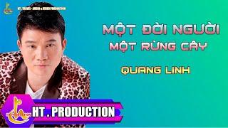 Một Đời Người Một Rừng Cây (Trần Long Ẩn) - Quang Linh