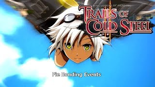 The Legend of Heroes - Trails of Cold Steel II - Fie Bonding Events