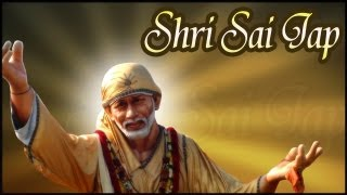 108 Names Of Sai Baba - Shri Sai Jaap - Hindi Devotional Mantras
