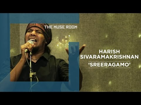 Sreeragamo - Harish Sivaramakrishnan - The Muse Room