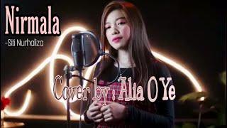 Lagu Cover Terbaru Alia O Ye Nirmala Sitinurhaliza