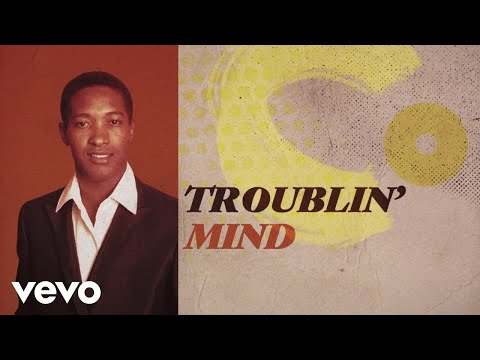 Sam Cooke – (Somebody) Ease My Troublin' Mind