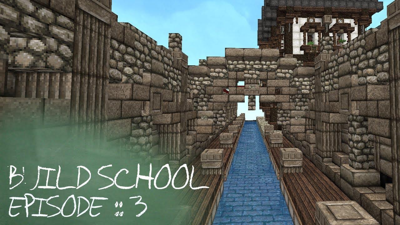 minecraft tutorials build school episode 3 bridges youtube