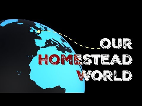Our Homestead World - UK (Monmouthshire, Wales)