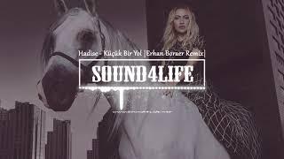 Hadise - Küçük Bir Yol (Erhan Boraer Remix)