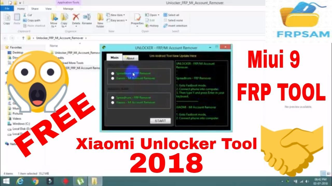 Xiaomi Unlocker FRP MI Account Remover Tool 2018