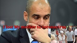 Manchester City manager, Pep Guardiola, loses mother to coronavirus
