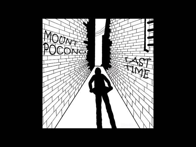 Mount Pocono- Last Time