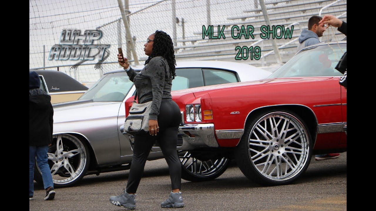 WhipAddict: MLK Car Show 2019, Custom Cars, Big Rims, Donks, Super Sound Systems, Swervin'