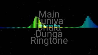 Main Duniya Bhula Dunga Ringtone Download Link In Video Description
