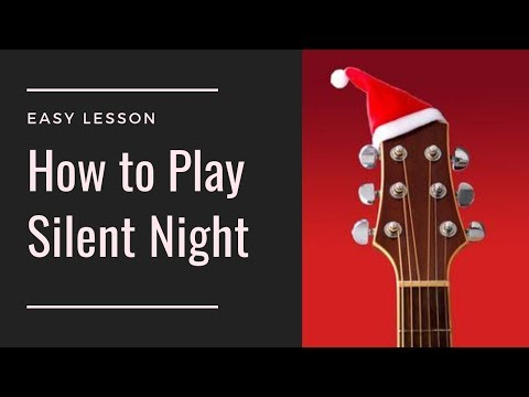 Learn How to Play Silent Night | Easy Guitar | Guitar Cover | Christmas Songs