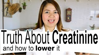 How to Lower Creatinine - All the Truth About Creatinine and Your Kidneys