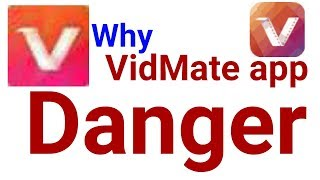 why-vidmate-app-is-danger-for-you-and-your-family-with-prove-must-watch