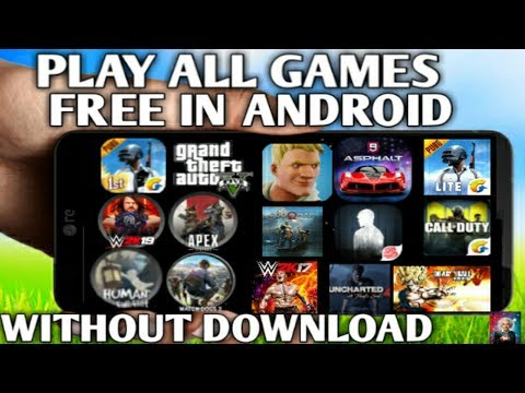 [0 KB] Play Unlimited Games In Android || Without Download New Trick 2019