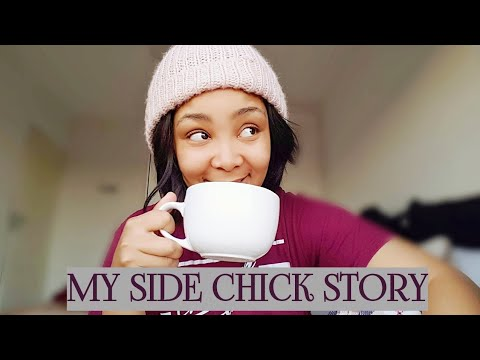 STORY TIME: I WAS THE OTHER WOMAN | SIDE CHICK | SOUTH AFRICAN YOUTUBER