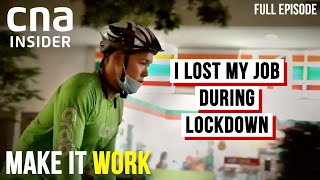 Out Of Work And Out Of Luck? Hustling This Pandemic | Make It Work | Part 2/3 | CNA Documentary