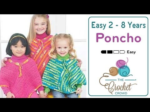 How To Crochet A Poncho Easy Kids Poncho Youtube