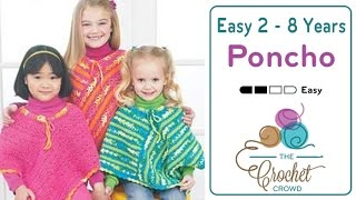 How To Crochet A Poncho: Easy Kids Poncho