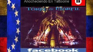 Torre De Marfil Anocheciendo En Tattooine Venezuela