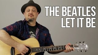 How To Play The Beatles - Let It Be