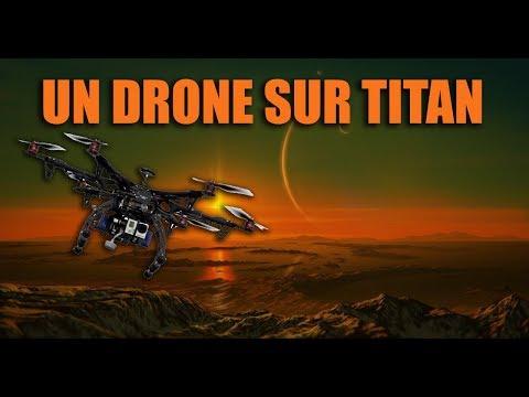 NASA : Un drone nucléaire pour Titan ! DNDE #38