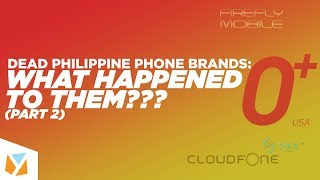 """Dead"" PH Phone Brands: What Happened? (Part 2)"