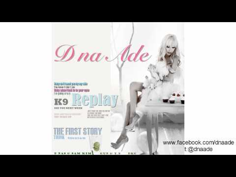 D Na Ade-Replay(feat.K9)