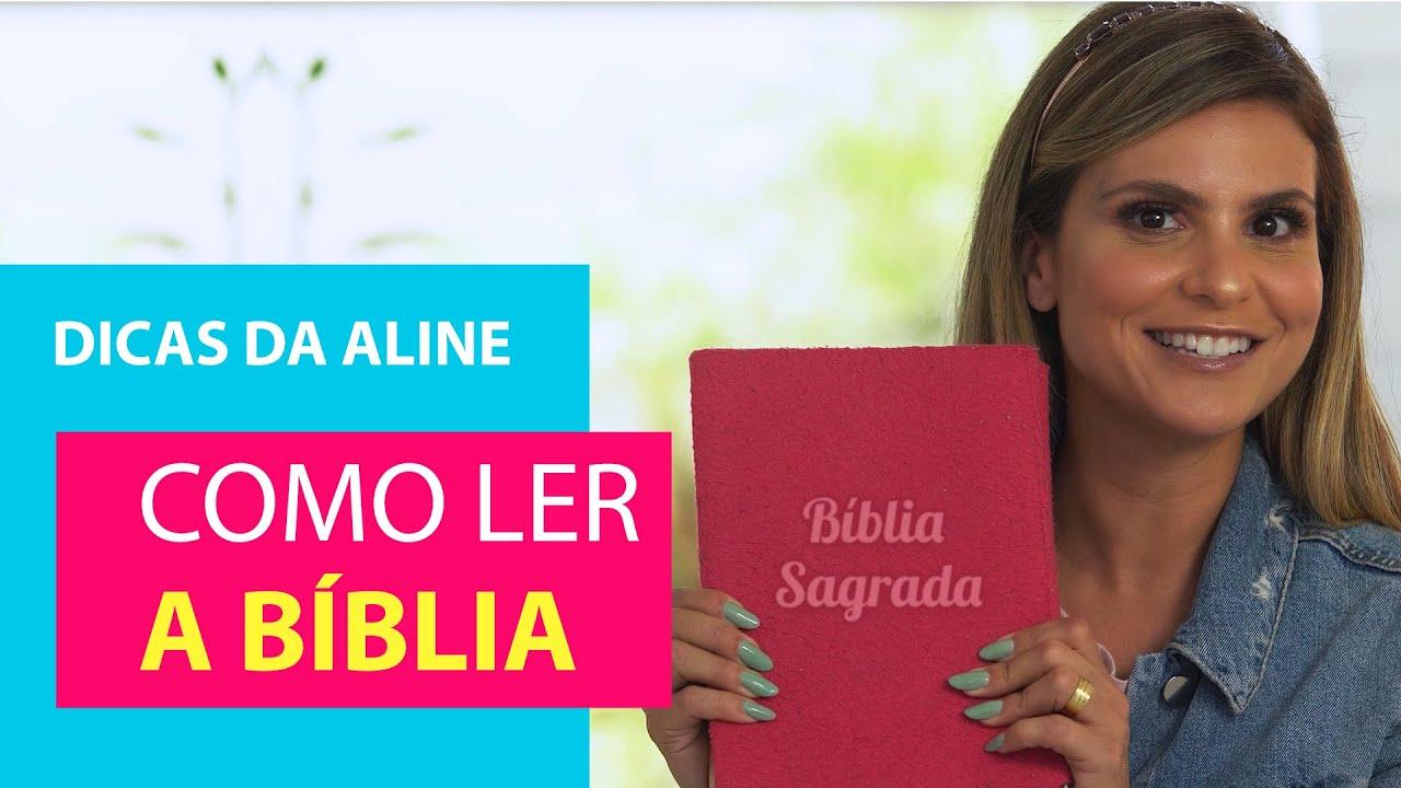 Como ler a bíblia [Dicas da Aline]