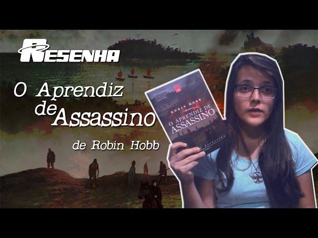 Resenha: O Aprendiz de Assassino, de Robin Hobb | Saga do Assassino #01 [Fantasia]